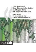 Les marchés des titres de la dette publique dans les pays de l'OCDE Tendances et changements structurels récents ebook