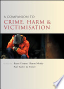 A Companion To Crime Harm And Victimisation