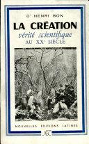 Pdf LA CREATION - VERITE SCIENTIFIQUE AU XX e SIECLE. Telecharger