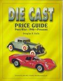 The Die Cast Price Guide