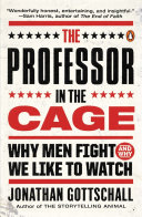 The Professor in the Cage