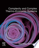 Complexity and Complex Thermo Economic Systems