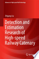 Book Cover: Detection and estimation: research of high-speed railway catenary