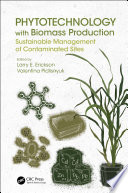 Phytotechnology with Biomass Production