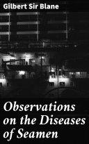 Observations on the Diseases of Seamen Pdf/ePub eBook