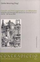 Gewalt und ihre Legitimation im Mittelalter
