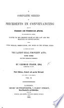 The Conveyancer's Assistant; or, a Series of proceedings in conveyancing and commercial forms in alphabetical order, after the manner of Jones's Attorney's Pocket Book, adapted to the present state of the law, etc