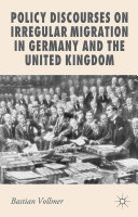Pdf Policy Discourses on Irregular Migration in Germany and the United Kingdom