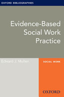 Evidence-based Social Work Practice: Oxford Bibliographies Online Research Guide