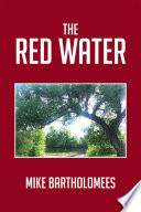 Read Online The Red Water For Free