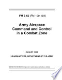 Army Airspace Command and Control in a Combat Zone