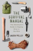The Survival Manual [Pdf/ePub] eBook