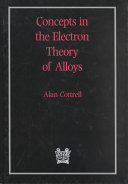 Concepts in the Electron Theory of Alloys Book