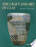 The Craft and Art of Clay