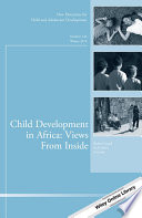 Child Development in Africa: Views From Inside