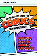 Maximizing the Impact of Comics in Your Library