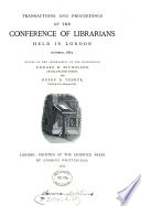 Transactions And Proceedings Of The Conference Of Librarians Held In London October 1877