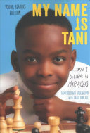 My Name Is Tani ... and I Believe in Miracles Young Readers Edition