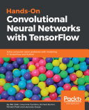 Hands On Convolutional Neural Networks with TensorFlow