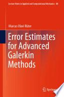 Error Estimates for Advanced Galerkin Methods
