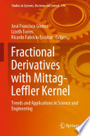 Fractional Derivatives with Mittag-Leffler Kernel