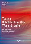 Trauma Rehabilitation After War and Conflict [Pdf/ePub] eBook