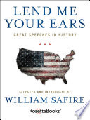 """""""Lend Me Your Ears: Great Speeches in History"""" by William Safire"""