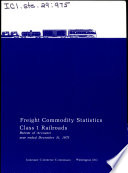 Freight Commodity Statistics Class I Railroads in the United States