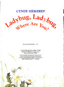 Ladybug, Ladybug, Where Are You?