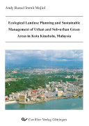 Ecological Landuse Planning and Sustainable Management of Urban and Sub urban Green Areas in Kota Kinabalu  Malaysia