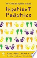 The Philadelphia Guide  : Inpatient Pediatrics
