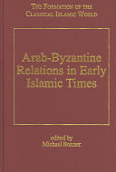 Arab Byzantine Relations in Early Islamic Times