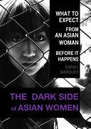 The Dark Side of Asian Women