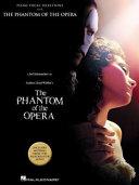 Andrew Lloyd Webber s The Phantom of the Opera