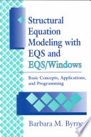 Cover of Structural Equation Modeling with EQS and EQS/WINDOWS