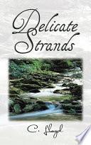 Delicate Strands Book