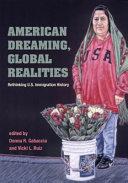 American Dreaming  Global Realities