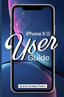 Iphone Xr User Guide Learn How To Use The New Iphone Xr With This Instruction Guide [Pdf/ePub] eBook