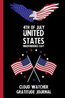 4th Of July United States Independence Day Cloud Watcher Gratitude Journal
