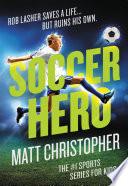 Read Online Soccer Hero For Free