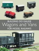 Building 00 Gauge Wagons and Vans for Model Railways Pdf/ePub eBook