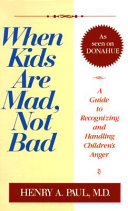 When Kids are Mad  Not Bad Book