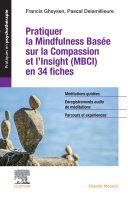 Pdf Pratiquer la Mindfulness basée sur la Compassion et l'Insight (MBCI) en 34 fiches Telecharger
