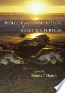 Biology And Conservation Of Ridley Sea Turtles Book PDF