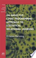 An Inductive Logic Programming Approach To Statistical Relational Learning Book PDF