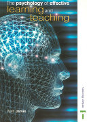 The Psychology of Effective Learning and Teaching