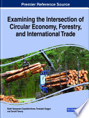 Examining the Intersection of Circular Economy  Forestry  and International Trade Book