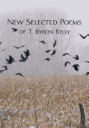 Pdf New Selected Poems of T.Byron Kelly Telecharger