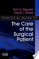 Practical Guide to the Care of the Surgical Patient E Book
