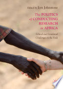 The Politics of Conducting Research in Africa